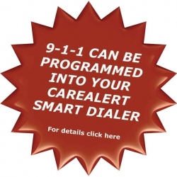 911 can be programmed into your CareAlert Smart Dialer